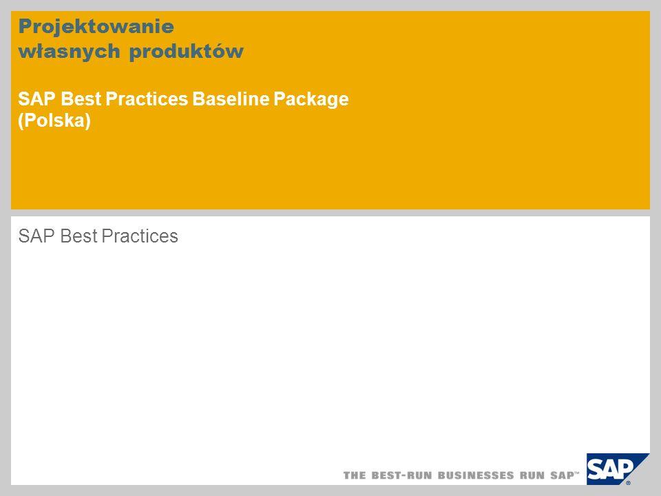 Projektowanie własnych produktów SAP Best Practices Baseline Package (Polska)