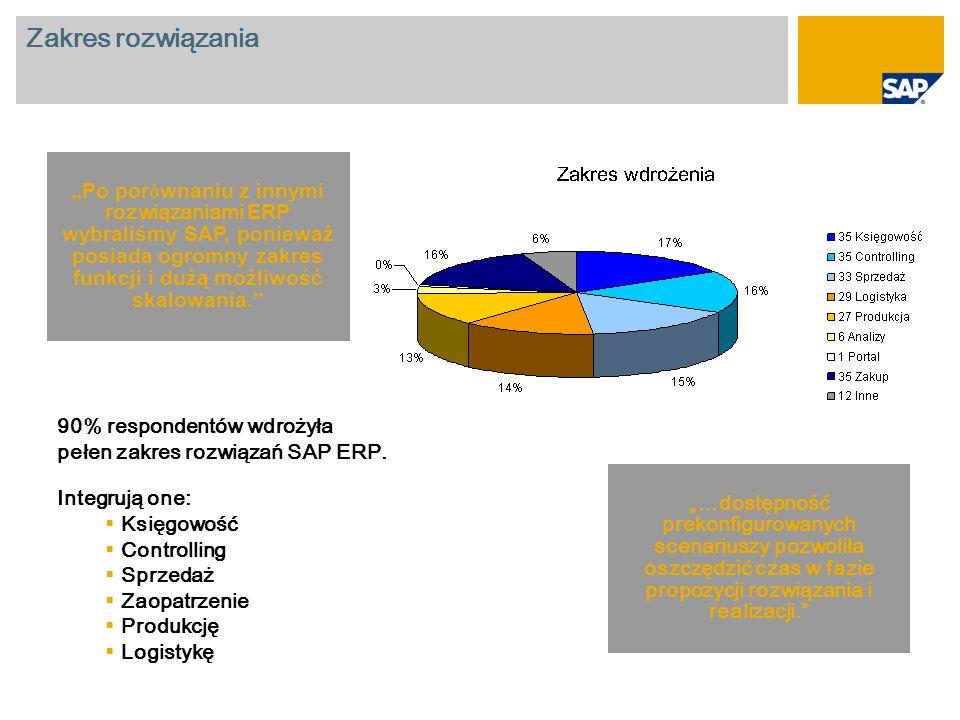 """Zakres rozwiązania """"Po porównaniu z innymi rozwiązaniami ERP wybraliśmy SAP, ponieważ posiada ogromny zakres funkcji i dużą możliwość skalowania."""