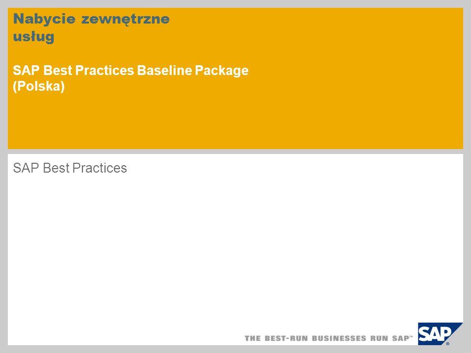 Nabycie zewnętrzne usług SAP Best Practices Baseline Package (Polska)