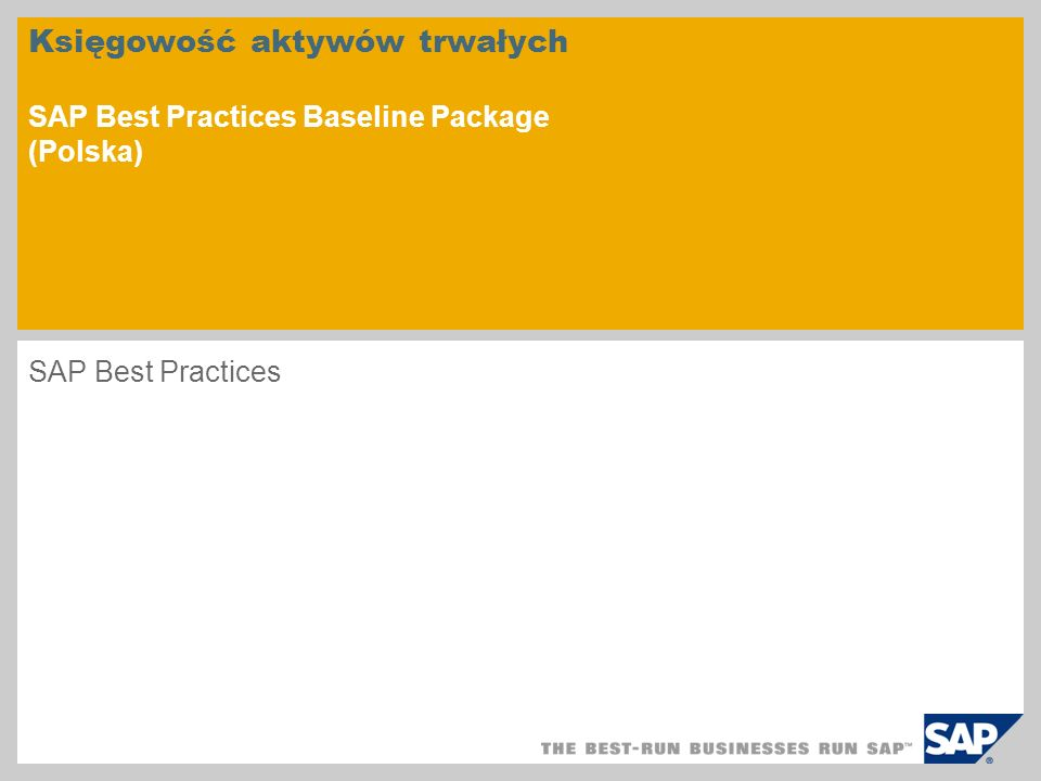 Księgowość aktywów trwałych SAP Best Practices Baseline Package (Polska)