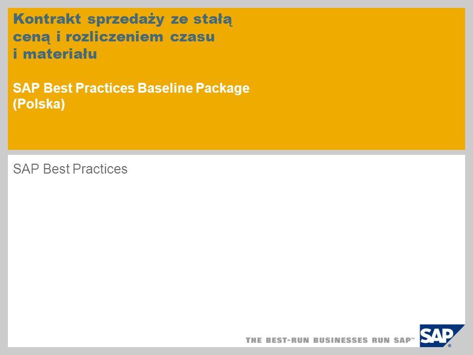 Kontrakt sprzedaży ze stałą ceną i rozliczeniem czasu i materiału SAP Best Practices Baseline Package (Polska)