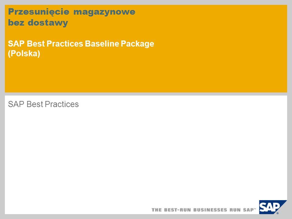 Przesunięcie magazynowe bez dostawy SAP Best Practices Baseline Package (Polska)