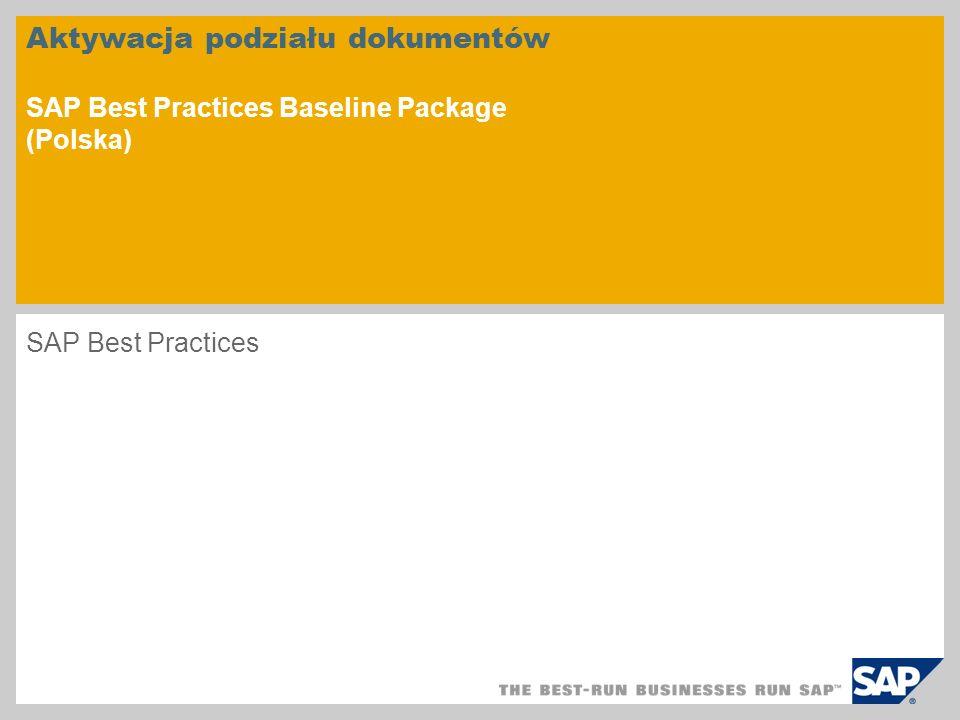 Aktywacja podziału dokumentów SAP Best Practices Baseline Package (Polska)