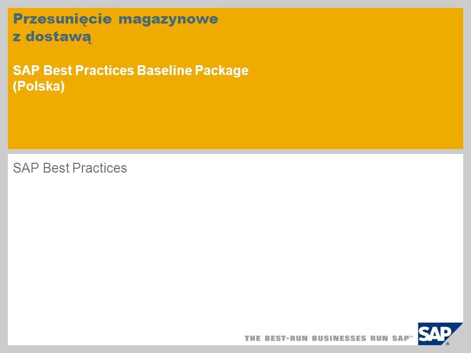 Przesunięcie magazynowe z dostawą SAP Best Practices Baseline Package (Polska)