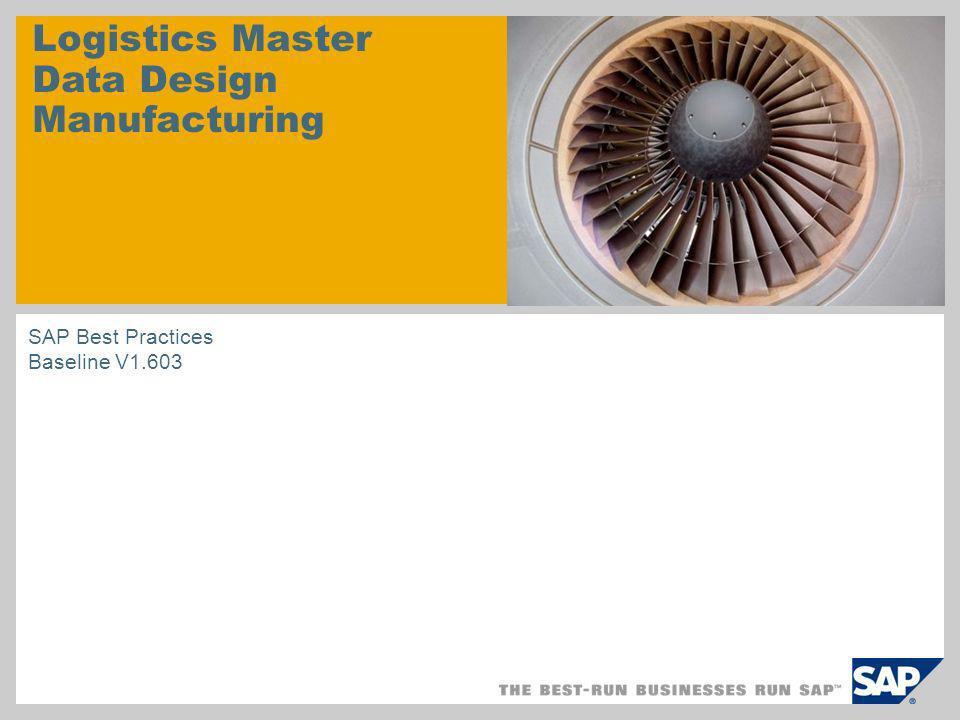 Logistics Master Data Design Manufacturing