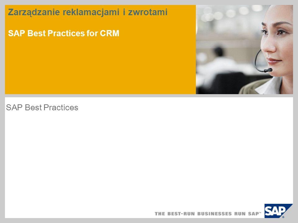 Zarządzanie reklamacjami i zwrotami SAP Best Practices for CRM