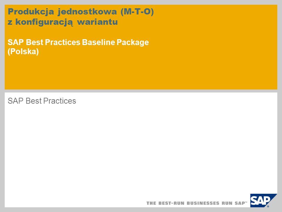 Produkcja jednostkowa (M-T-O) z konfiguracją wariantu SAP Best Practices Baseline Package (Polska)