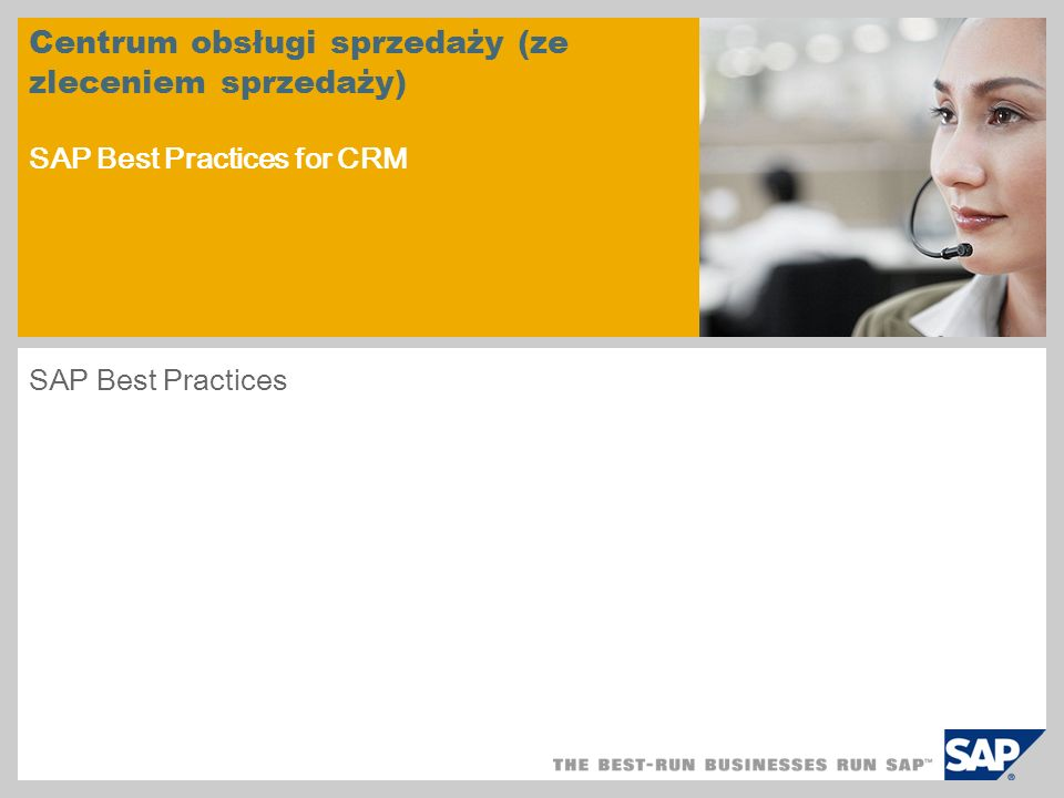 Centrum obsługi sprzedaży (ze zleceniem sprzedaży) SAP Best Practices for CRM