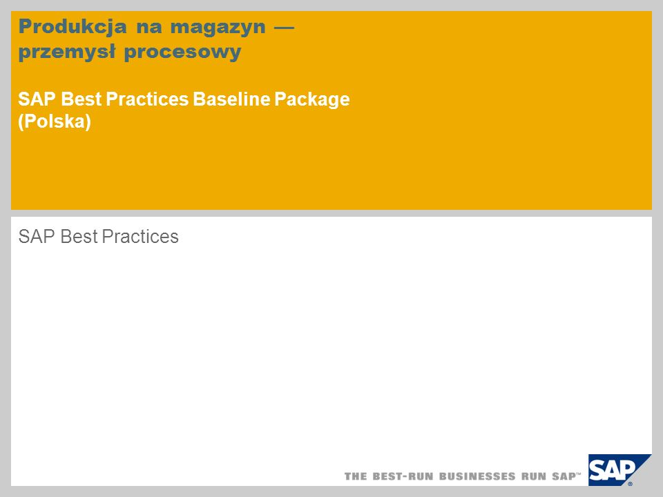 Produkcja na magazyn — przemysł procesowy SAP Best Practices Baseline Package (Polska)