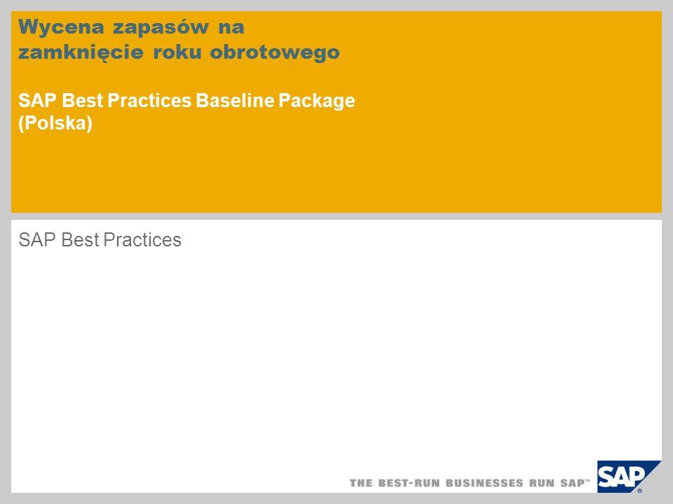 Wycena zapasów na zamknięcie roku obrotowego SAP Best Practices Baseline Package (Polska)