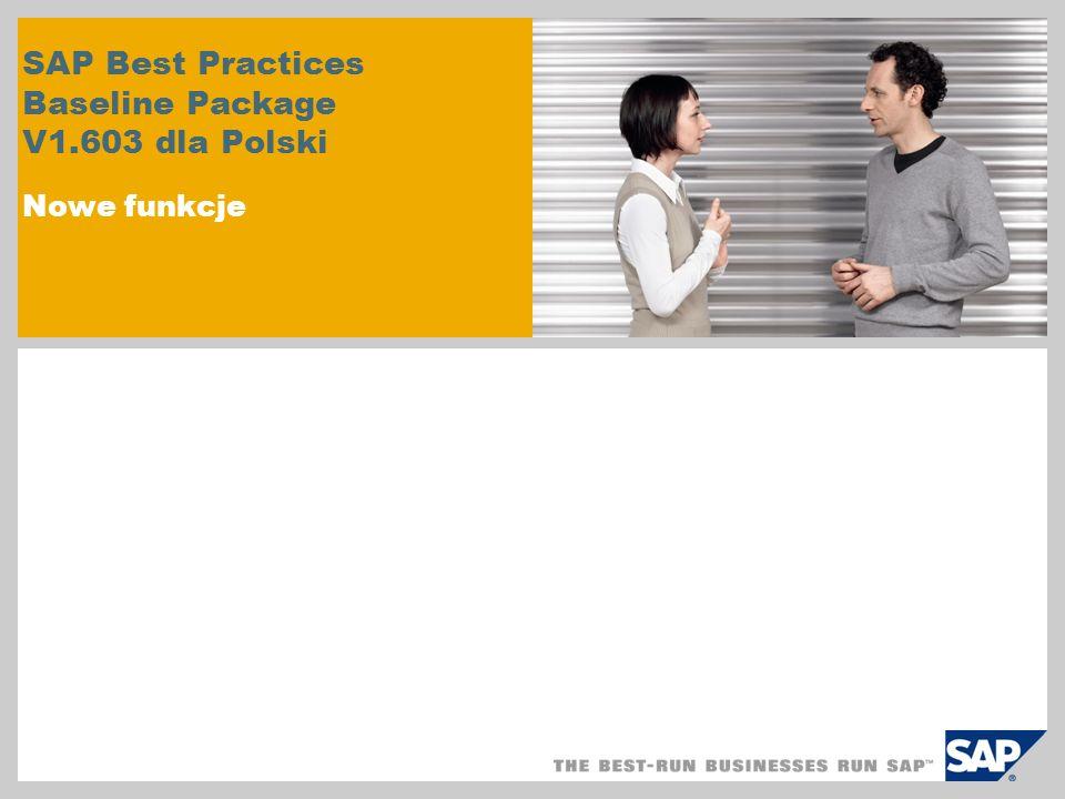SAP Best Practices Baseline Package V1.603 dla Polski Nowe funkcje