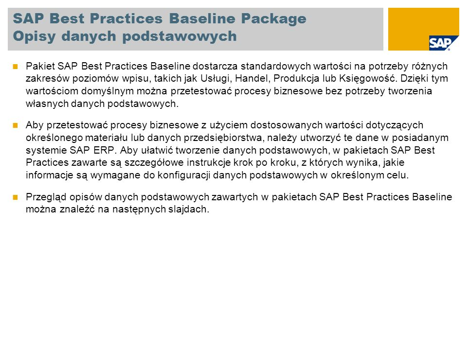 SAP Best Practices Baseline Package Opisy danych podstawowych