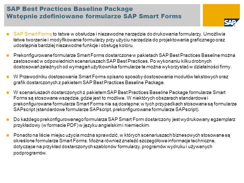 SAP Best Practices Baseline Package Wstępnie zdefiniowane formularze SAP Smart Forms