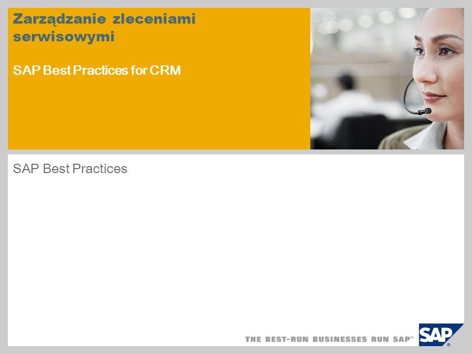 Zarządzanie zleceniami serwisowymi SAP Best Practices for CRM