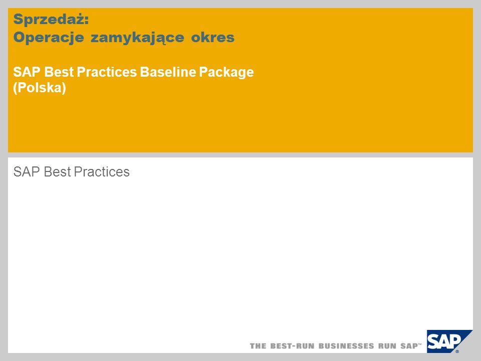 Sprzedaż: Operacje zamykające okres SAP Best Practices Baseline Package (Polska)