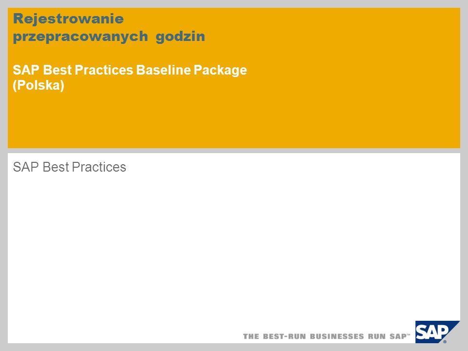 Rejestrowanie przepracowanych godzin SAP Best Practices Baseline Package (Polska)