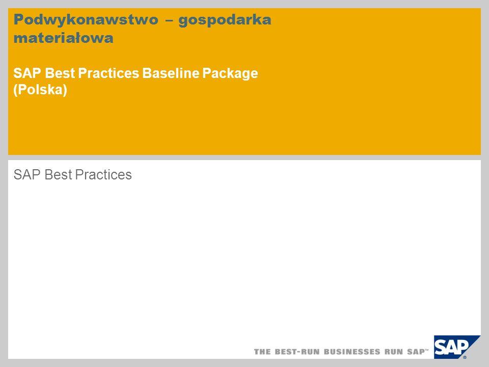Podwykonawstwo – gospodarka materiałowa SAP Best Practices Baseline Package (Polska)