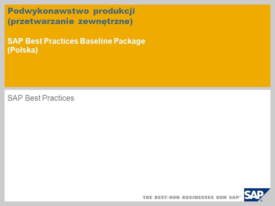 Podwykonawstwo produkcji (przetwarzanie zewnętrzne) SAP Best Practices Baseline Package (Polska)