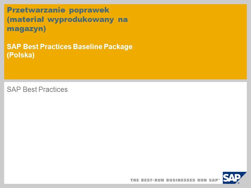 Przetwarzanie poprawek (materiał wyprodukowany na magazyn) SAP Best Practices Baseline Package (Polska)