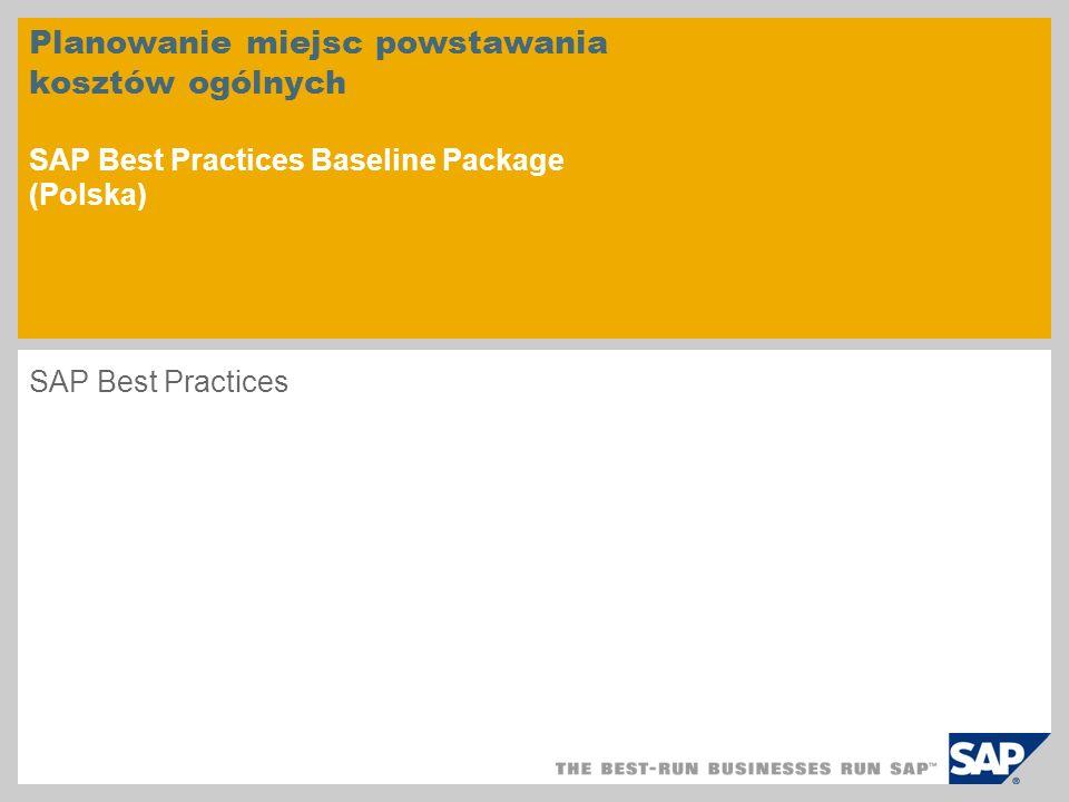 Planowanie miejsc powstawania kosztów ogólnych SAP Best Practices Baseline Package (Polska)
