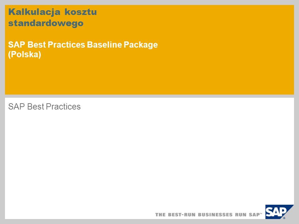 Kalkulacja kosztu standardowego SAP Best Practices Baseline Package (Polska)