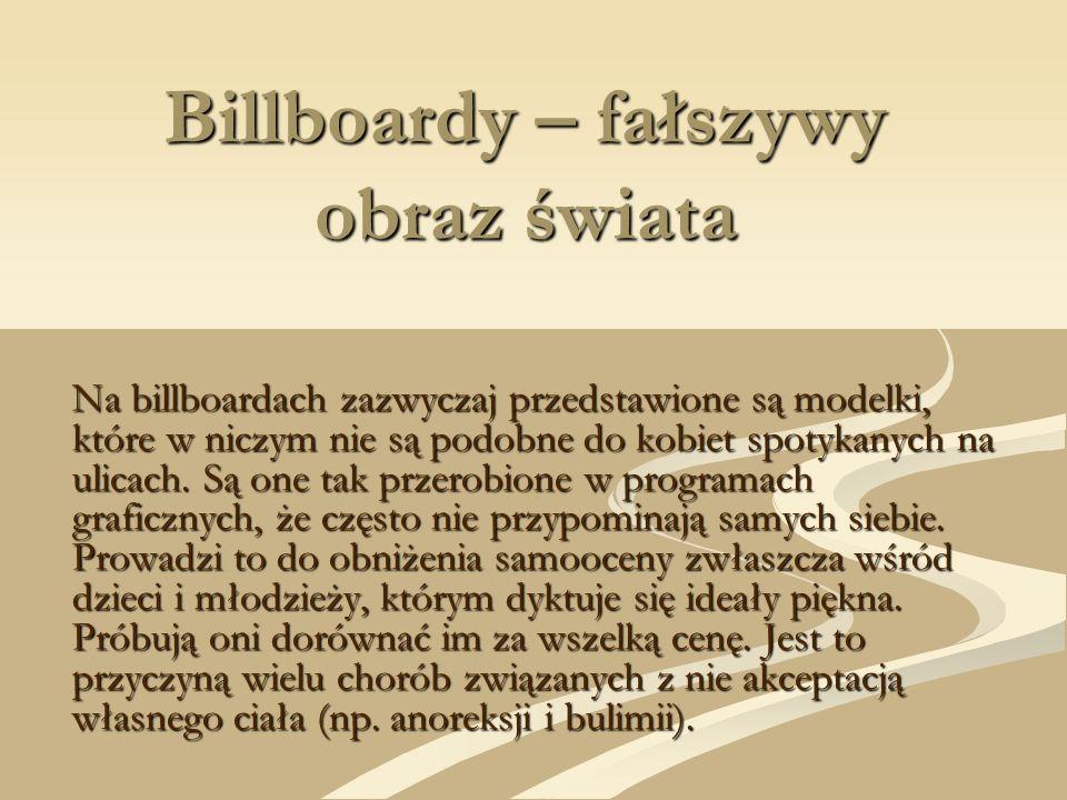 Billboardy – fałszywy obraz świata