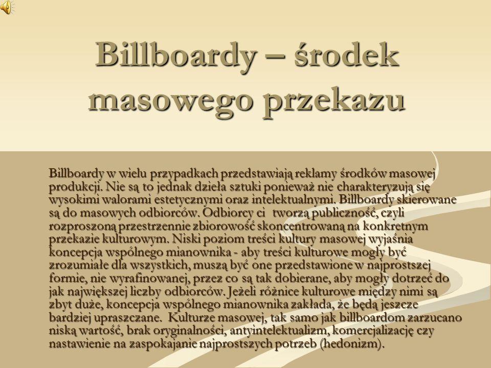 Billboardy – środek masowego przekazu