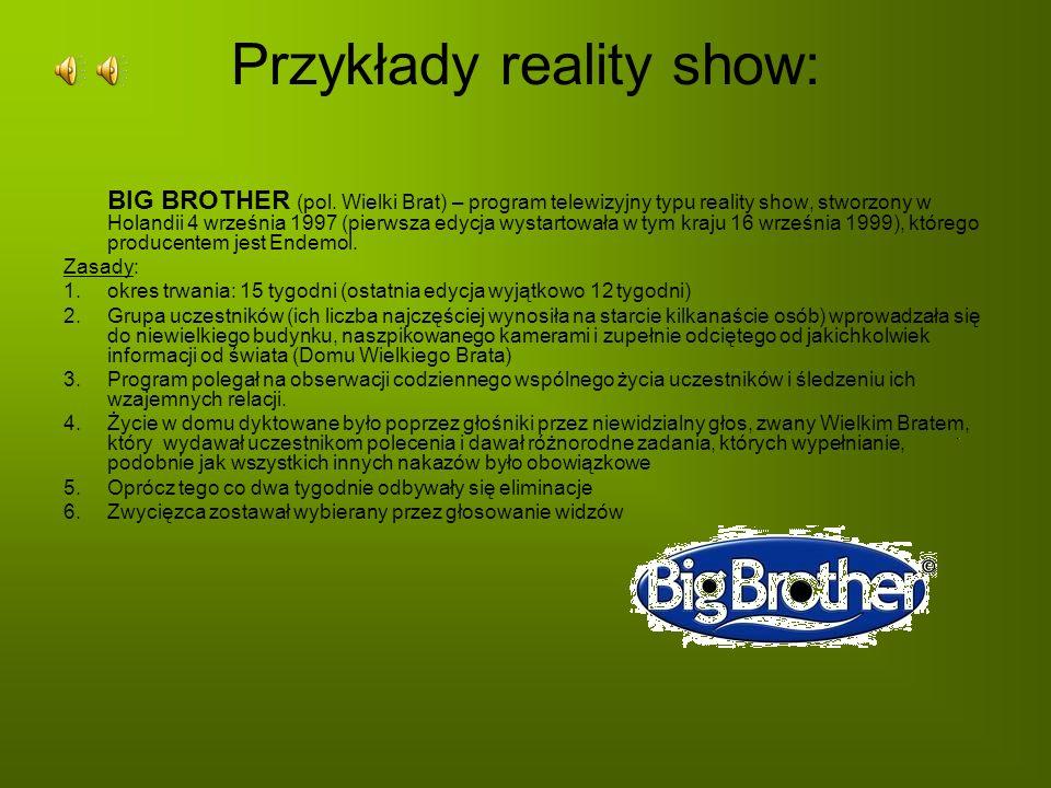 Przykłady reality show: