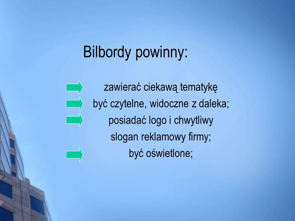 Bilbordy powinny: zawierać ciekawą tematykę