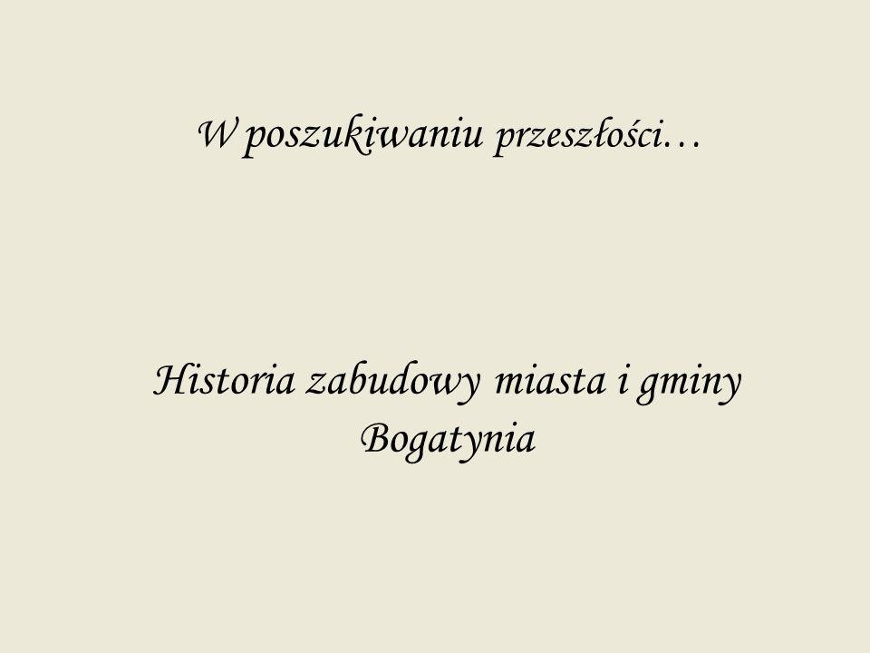 Historia zabudowy miasta i gminy Bogatynia