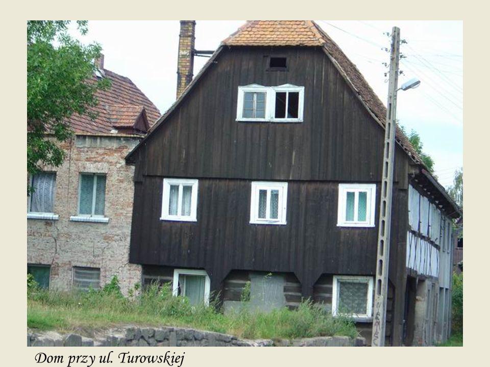 Dom przy ul. Turowskiej