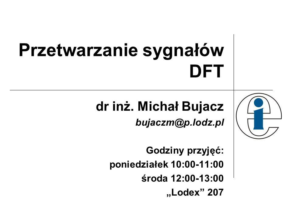 Przetwarzanie sygnałów DFT