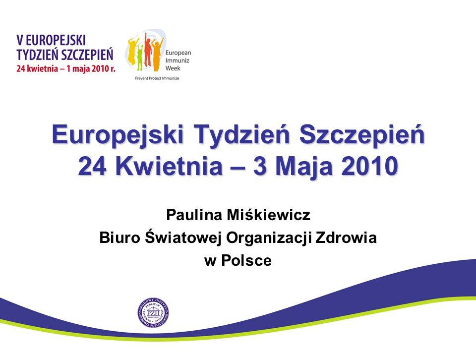 Europejski Tydzień Szczepień 24 Kwietnia – 3 Maja 2010