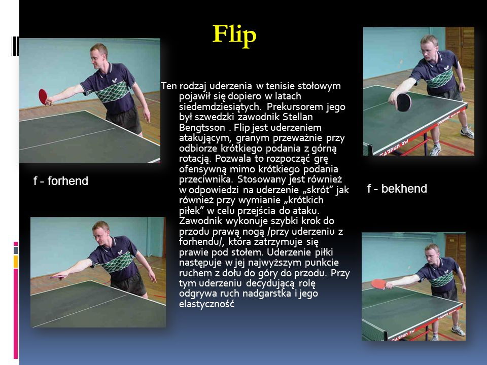 Flip f - forhend f - bekhend