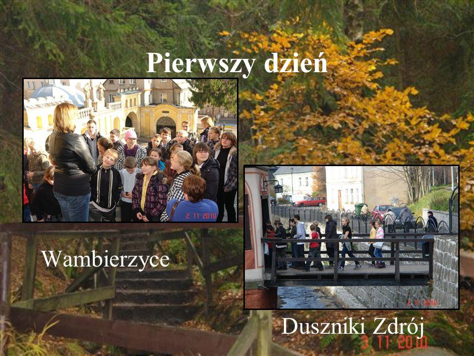 Pierwszy dzień Wambierzyce Duszniki Zdrój