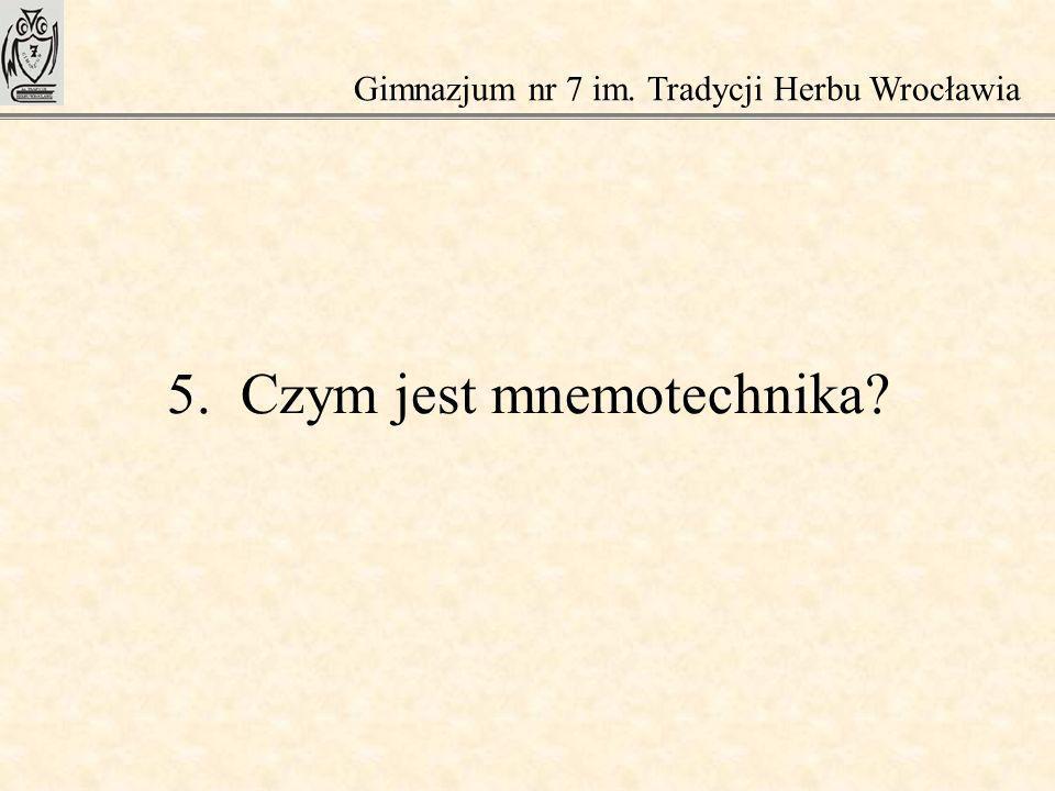 5. Czym jest mnemotechnika