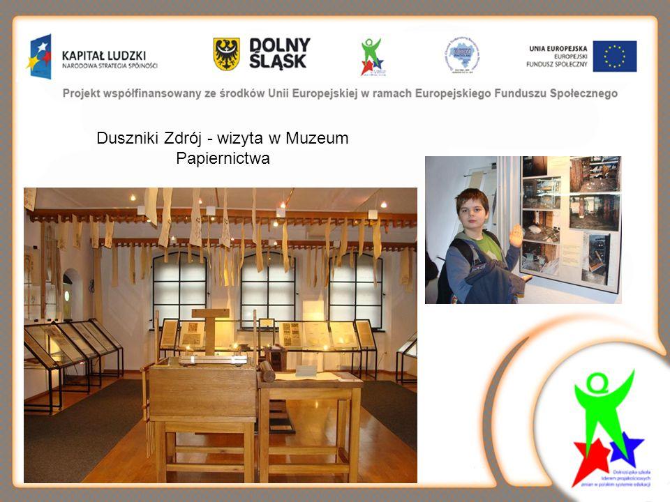 Duszniki Zdrój - wizyta w Muzeum Papiernictwa
