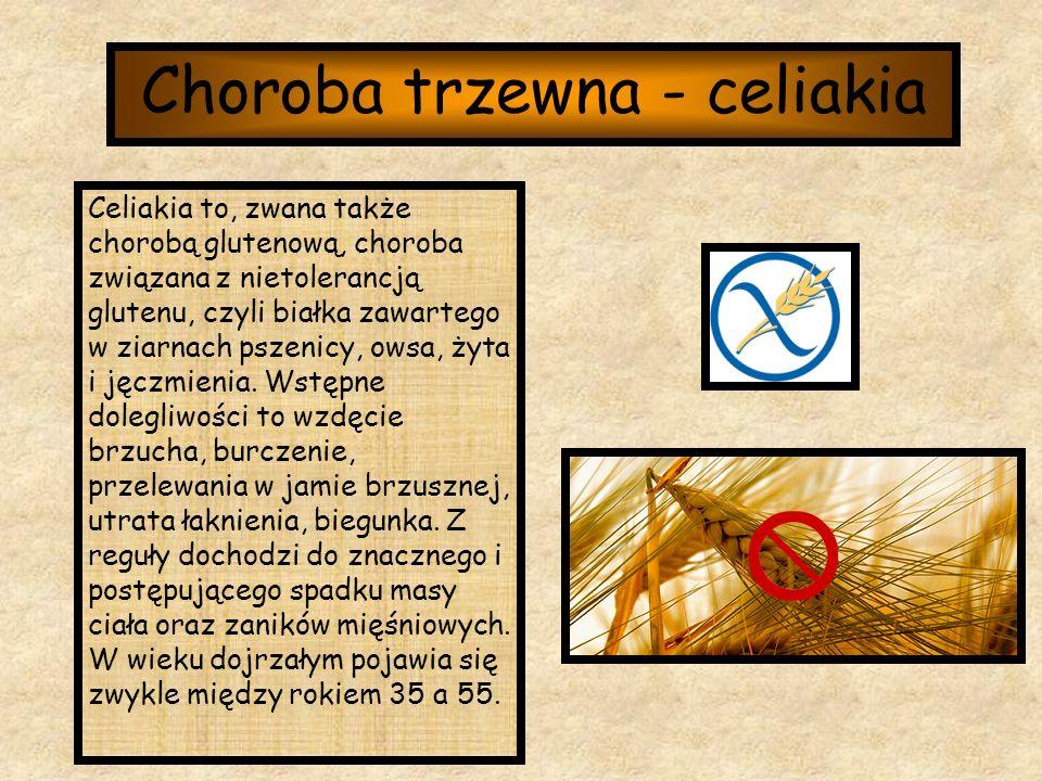 Choroba trzewna - celiakia