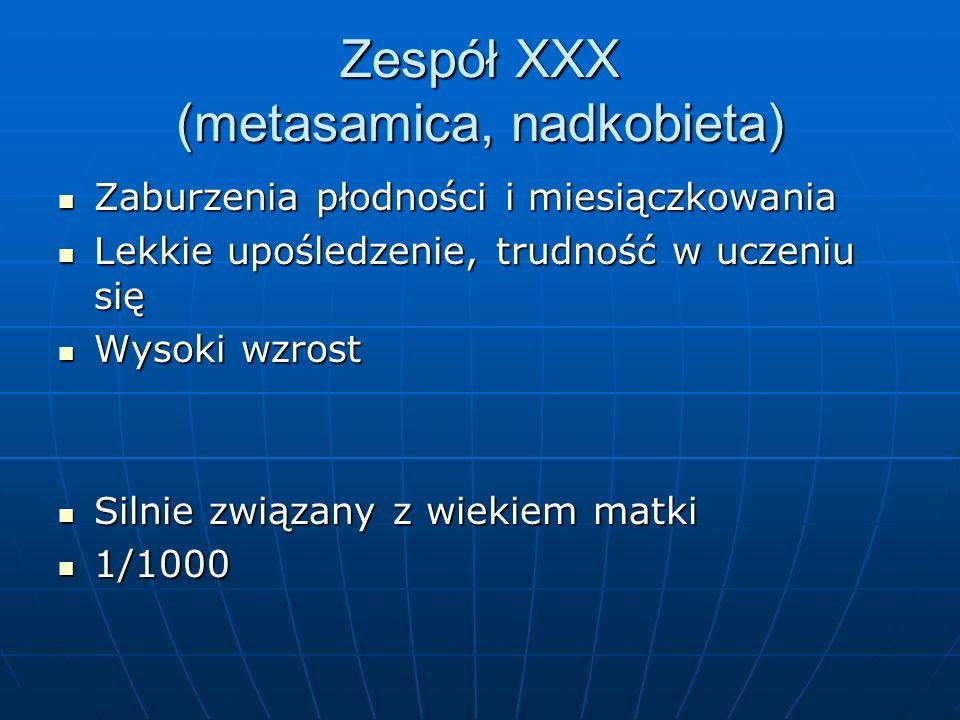 Zespół XXX (metasamica, nadkobieta)