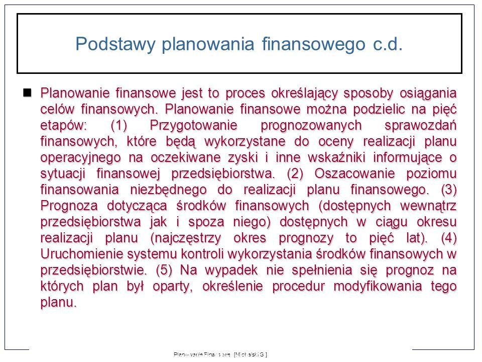 Podstawy planowania finansowego c.d.