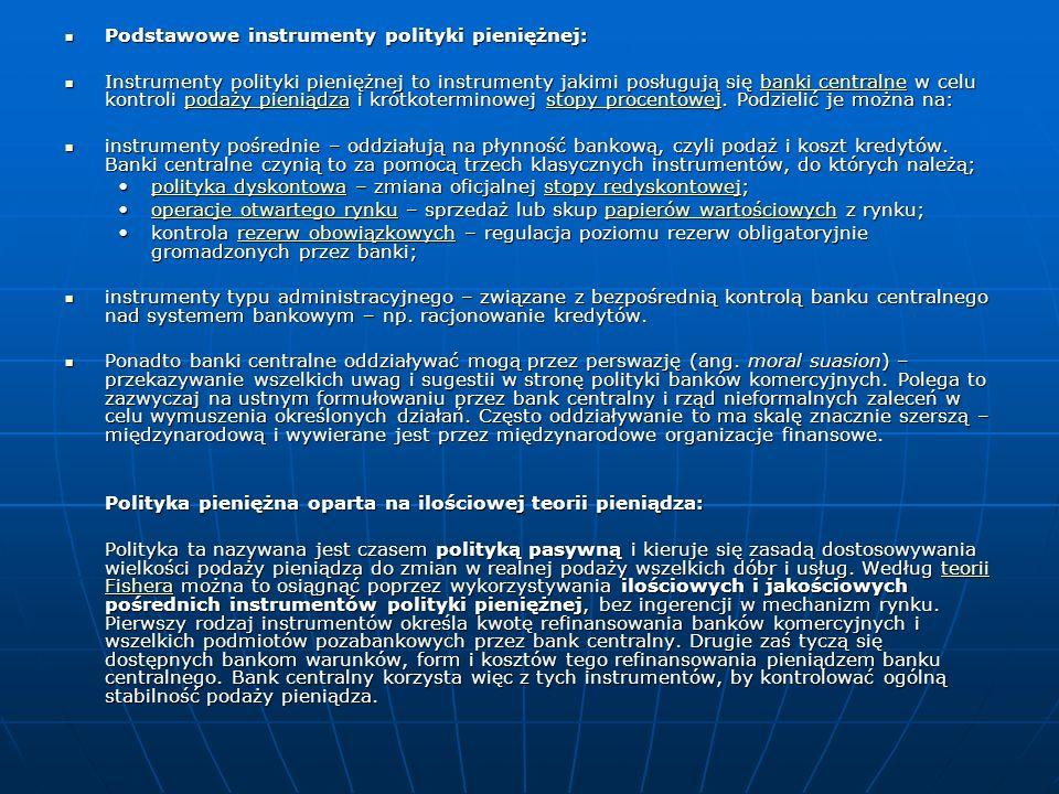 Podstawowe instrumenty polityki pieniężnej: