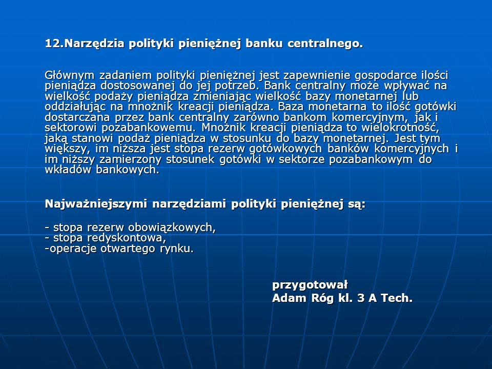 12. Narzędzia polityki pieniężnej banku centralnego