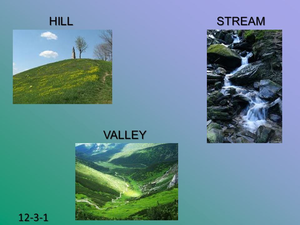 HILL STREAM VALLEY 12-3-1