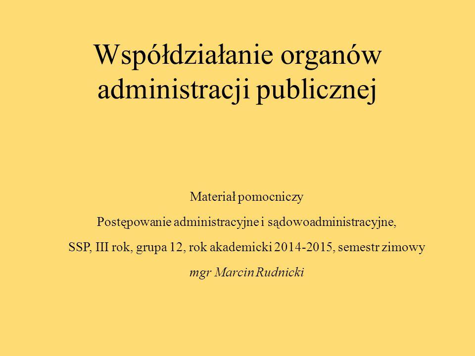 Współdziałanie organów administracji publicznej
