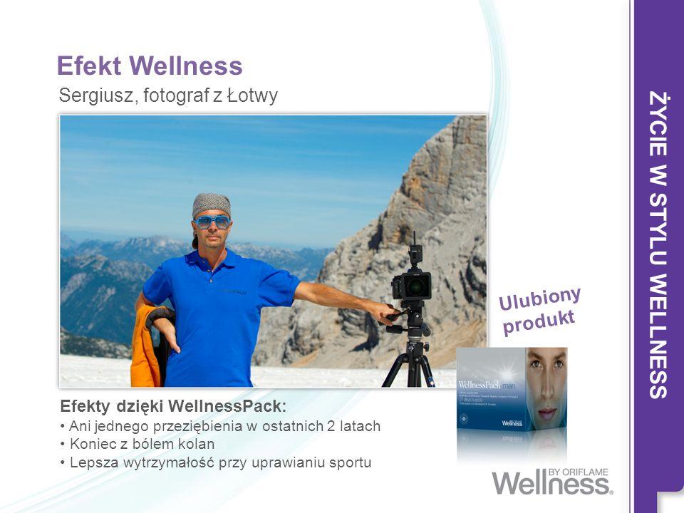 Efekt Wellness ŻYCIE W STYLU WELLNESS Sergiusz, fotograf z Łotwy
