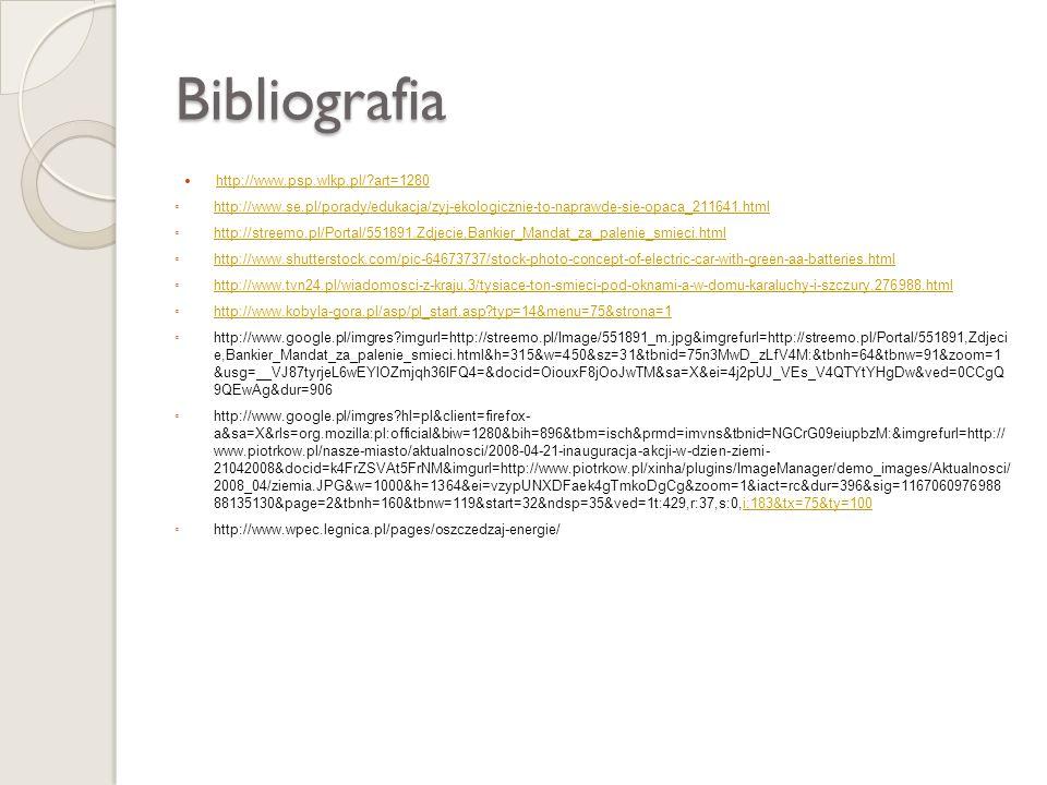 Bibliografia http://www.psp.wlkp.pl/ art=1280