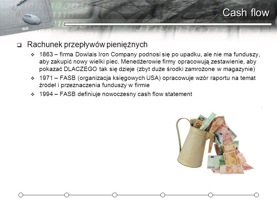Cash flow Rachunek przepływów pieniężnych