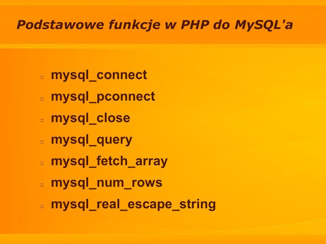 Podstawowe funkcje w PHP do MySQL a