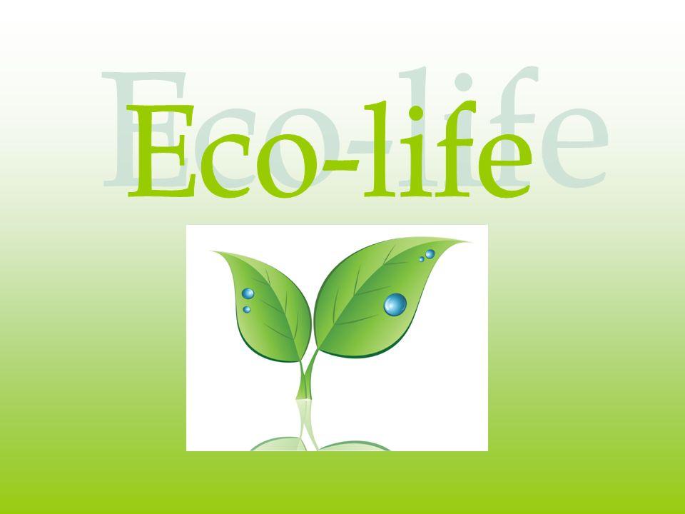Eco-life