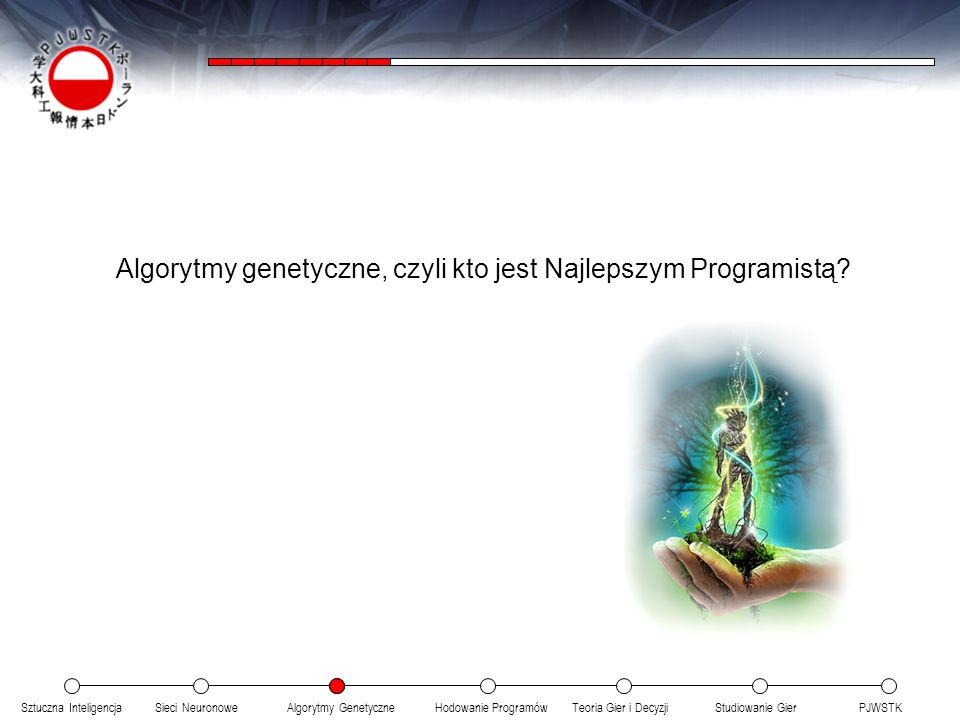 Algorytmy genetyczne, czyli kto jest Najlepszym Programistą